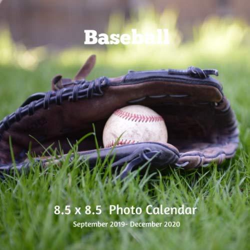 Baseball 8.5 X  8.5 Calendar September 2019 -December 2020: Monthly Calendar with U.S./UK/ Canadian/Christian/Jewish/Muslim Holidays-Softball Sports and Recreation