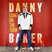 Going on the Turn Audiobook by Danny Baker Narrated by Danny Baker