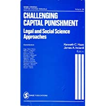 Challenging Capital Punishment: Legal and Social Science Approaches