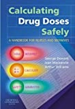 img - for Calculating Drug Doses Safely: A Handbook for Nurses and Midwives by George Downie MSc FRPharmS F(Hon)CPP (2005-12-14) book / textbook / text book