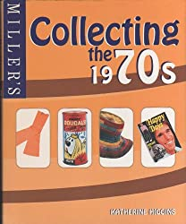Miller's: Collecting the 1970's