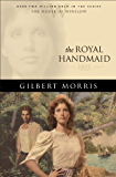 The Royal Handmaid (House of Winslow Book #32)