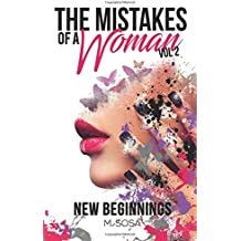 The Mistakes Of A Woman: Volume 2: New Beginnings
