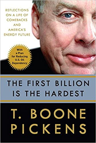 Ebook komputer gratis download The First Billion Is the Hardest: Reflections on a Life of Comebacks and America's Energy Future PDF iBook PDB B0017SUYWS by T. Boone Pickens