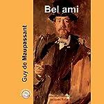 Bel ami | Guy de Maupassant