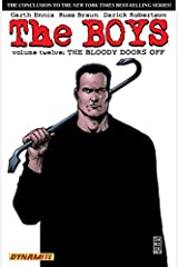 The Boys Vol. 12: The Bloody Doors Off (Garth Ennis' The Boys) Kindle Edition