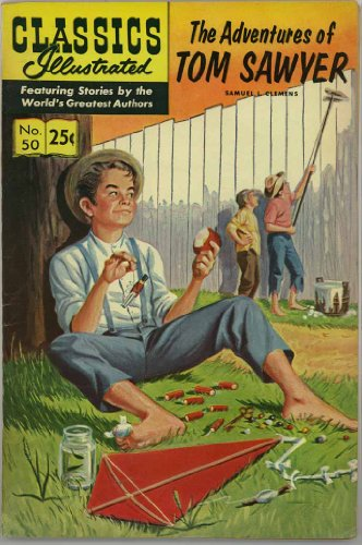 The Adventures of Tom Sawyer (Classics Illustrated August 1969 comic) (HRN #169) (No. - 169 Tom