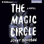The Magic Circle: A Novel   Jenny Davidson