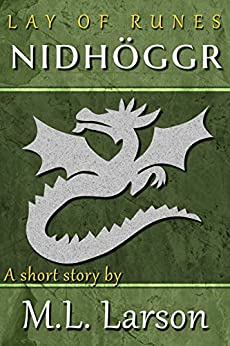 Lay of Runes: Nidhöggr by [Larson, ML]