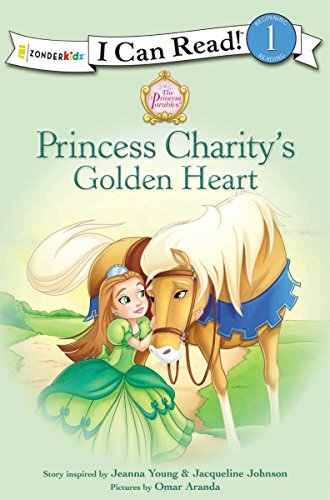 Princess Charity's Golden Heart (I Can Read! / Princess Parables)
