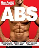 """Men's Fitness"" Complete Guide to Abs"