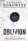 The Gatekeepers #5: Oblivion, Anthony Horowitz, 0439680050