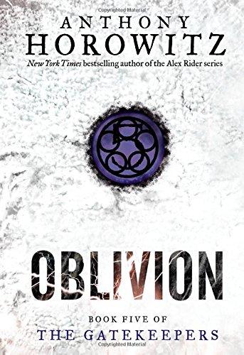 Gatekeepers 5 Oblivion Anthony Horowitz