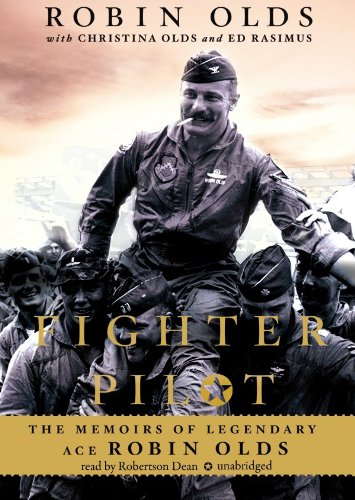 Fighter Pilot: The Memoirs of Legendary Ace Robin Olds (Library Edition) by Blackstone Audio, Inc.