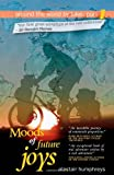 Moods of Future Joys: Around the World by Bike