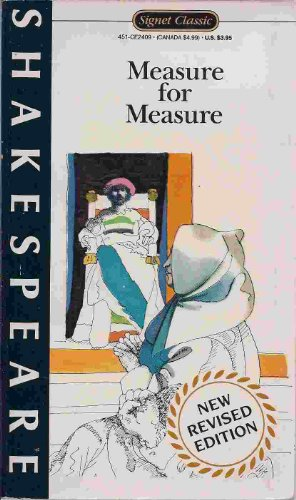 Measure for Measure (Shakespeare, Signet Classic)