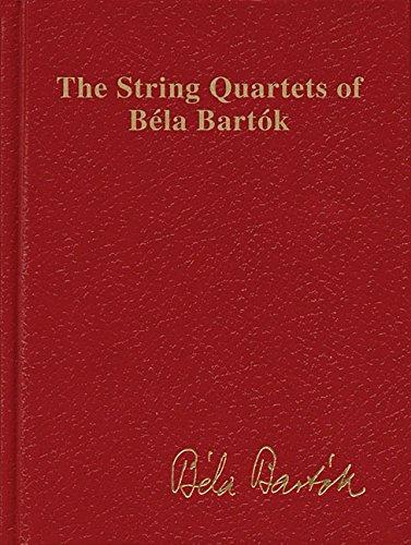 The String Quartets of Bela Bartok (Complete): Study Score