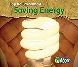 Saving Energy, Charlotte Guillain, 1432908871
