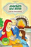 Joachim and Anne: Love for Generations