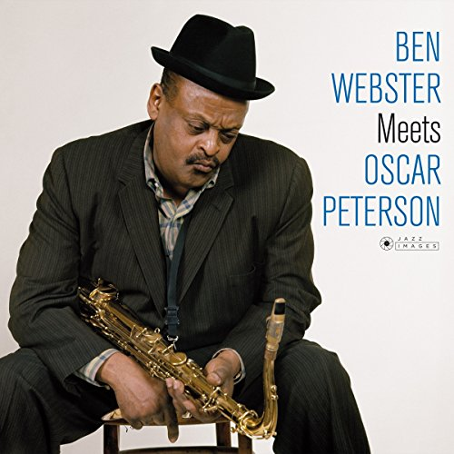 Vinilo : Ben Webster - Ben Webster Meets Oscar Peterson + 1 Bonus Track (Photo Cover ByJean-Pierre Leloir) (Gatefold LP Jacket, 180 Gram Vinyl, Bonus Track, Deluxe Edition, Spain - Import)