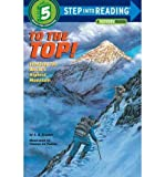 Front cover for the book To the Top! Climbing the World's Highest Mountain by Sydelle Kramer