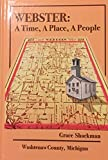 img - for Webster: A Time, A Place, A People book / textbook / text book