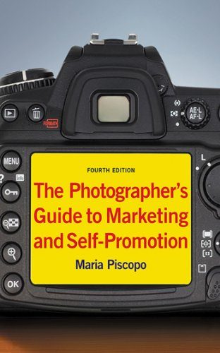 Amazon the photographers guide to marketing and self promotion the photographers guide to marketing and self promotion by piscopo maria fandeluxe Image collections