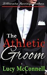 The Athletic Groom: Billionaire Marriage Brokers