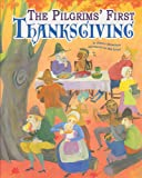 The Pilgrims' First Thanksgiving, Jessica Gunderson, 1404862854