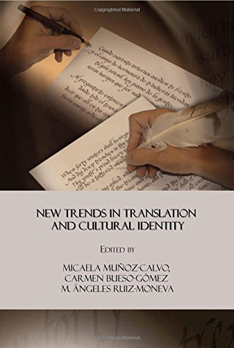 translation and cultural identity selected essays on translation and cross-cultural communication