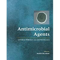Antimicrobial Agents: Antibacterials and Antifungals: Antibacterial and Antifungals Agents