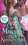 In the Arms of a Marquess, Katharine Ashe, 0061965650