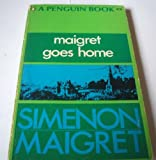 Maigret Goes Home, Georges Simenon, 0140019014
