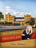 Laura McKenzie's Traveler - San Antonio