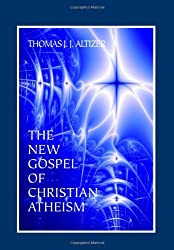 The New Gospel of Christian Atheism