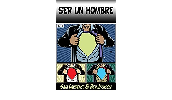 Amazon.com: Ser un Hombre (Spanish Edition) eBook: Sam ...