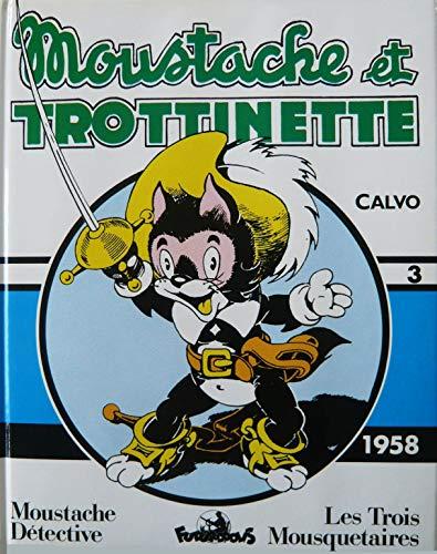 Moustache et Trottinette, integrale n° 3 : 1958 Calvo