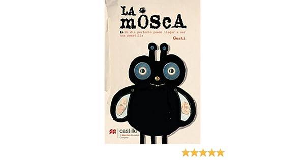 Amazon.com: La mosca (serie amarilla) (Spanish Edition) eBook: Gusti : Kindle Store