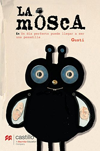 La mosca (serie amarilla) (Spanish Edition) by [,Gusti]