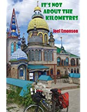 It's not about the Kilometres: An Australian Cycling in Russia during the 2018 FIFA World Cup and then onwards to Gallipoli via Eastern Europe.