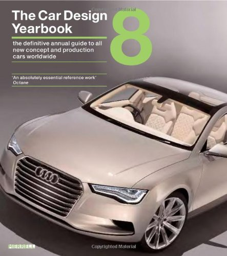 The Car Design Yearbook 8 The Definitive Annual Guide to All New