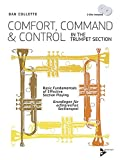 Comfort, Command & Control in the Trumpet Section: Basic Fundamentals of Effective Section Playing (English/German Language Edition), Book & CD (Advance Music)
