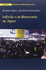 Individu-s et démocratie au Japon par Christian Galan