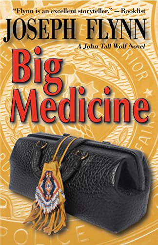 Big Medicine (A John Tall Wolf Novel Book ()