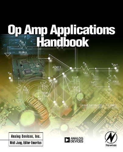 - Op Amp Applications Handbook (Analog Devices Series)