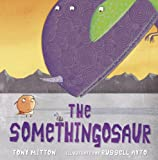 img - for The Somethingosaur book / textbook / text book