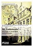 """Die """"Buddenbrooks"""" - Eine Analyse von Thomas"""