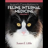 August's Consultations in Feline Internal Medicine, Volume 7 - E-Book (English Edition)