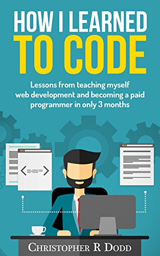 Amazon how i learned to code lessons from teaching myself web how i learned to code lessons from teaching myself web development and becoming a paid fandeluxe Images