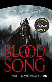 Blood song 01 : La voix du sang, Ryan, Anthony